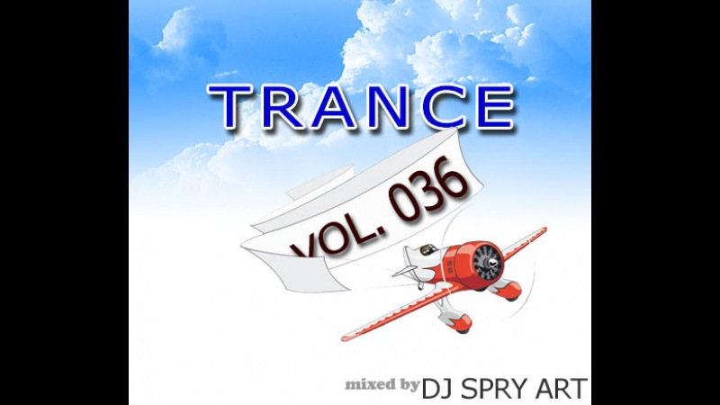 DJ SPRY ART Trance mix 036