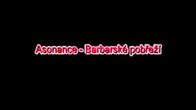 Asonance - Barbarské pobřeží