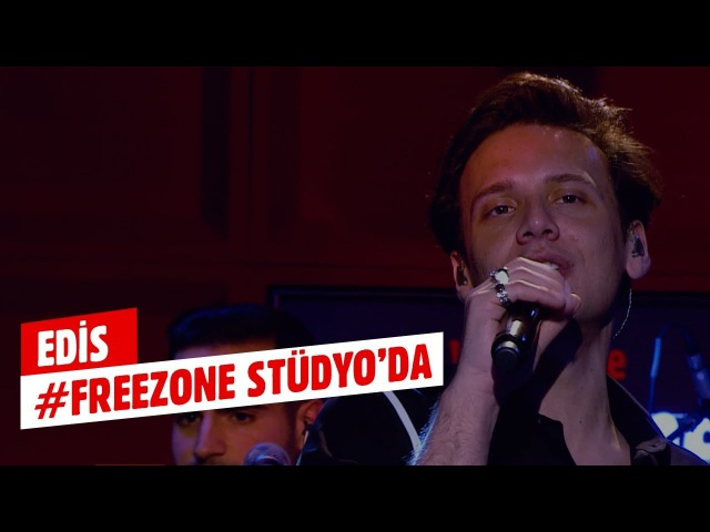 FreeZoneStüdyo Edis-Olay Performansı