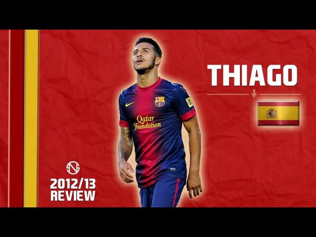 THIAGO | Goals, Skills, Assists | Barcelona | 2012/2013 (HD)