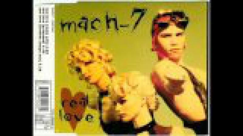 Mach 7 - Real Love (Radio Edit) (1994)