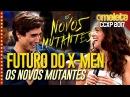 Futuro dos X-Men: Os Novos Mutantes na CCXP 17