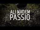 Ali Nadem - Passio ELECTRO FREE DOWNLOAD