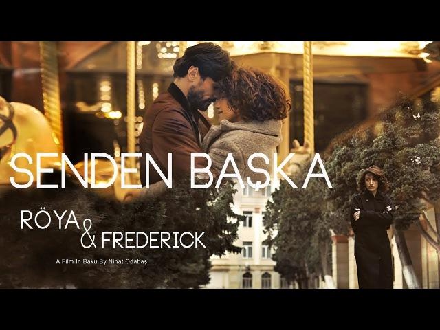 Röya Senden bashqa Official Video