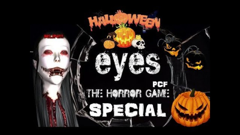 🎃 HALLOWEEN SPECIAL \ Eyes: The horror game \ PixelCakesFan
