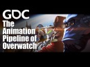 The Animation Pipeline of Overwatch