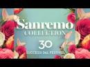 Sanremo collection - 30 Grandi successi dal festival della canzone Italiana - Il meglio della musica