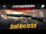 Warface FM - Benelli Nova tactical - HELLO
