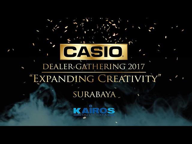 Kairos Multi Jaya - CASIO Dealer Gathering Surabaya 2017