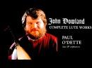 Dowland - Complete Lute Galliards Works/Renaissance/Lachrimae Centurys recording Paul ODette