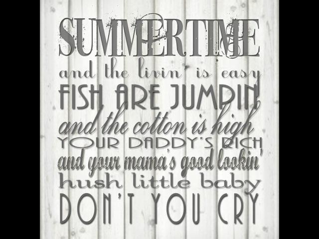Дж.Гершвин - Summertime (из оперы