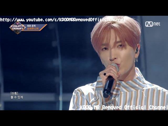 [MR Removed] 171109 SUPER JUNIOR - One More Chance (비처럼 가지 마요) [Comeback Stage M COUNTDOWN]