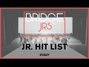 Jr Hit List | Bridge Jr's 2017 (Winter) | STEEZY Official 4K