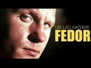 "FEDOR ""THE LAST EMPEROR"" EMELIANENKO HIGHLIGHTS 2018 HD 1080p BEST MOMENTS KO"