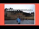 LONDON x SCOTLAND Vlog 1 teaser