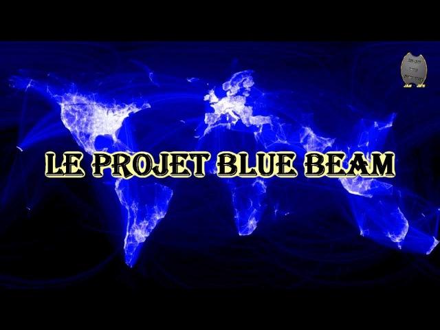 Le projet Blue Beam (Remasterisé 2013)