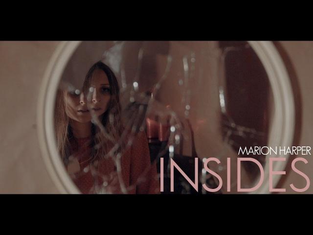 Marion Harper - Insides (Official Music Video)