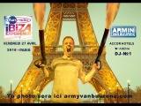 Armin van Buuren Paris video 1 FUN RADIO IBIZA EXPERIENCE 27.04.2018 № 9