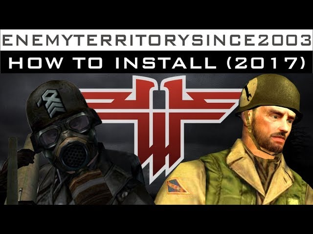 How to Download And Install Wolfenstein Enemy Territory in 2017