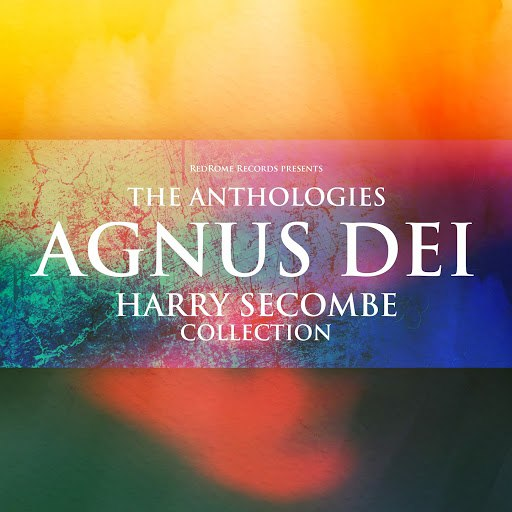 Harry Secombe альбом The Anthologies: Agnus Dei (Harry Secombe Collection)