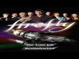 Светлячок / Firefly (1-2 серия) [2002]