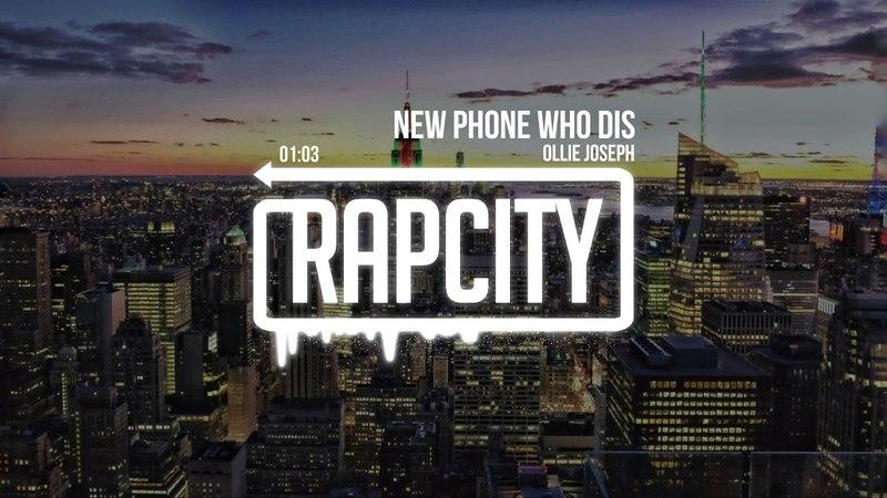 Ollie Joseph - New Phone Who Dis (Prod. by Alex Sacco)