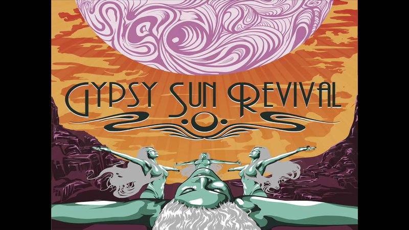Gypsy Sun Revival - Gypsy Sun Revival (2016) (Full Album)