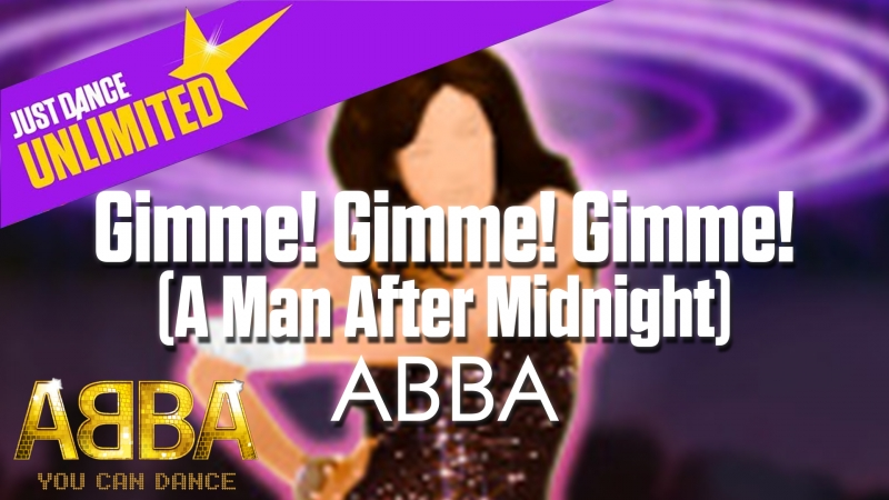 Just Dance Unlimited | Gimme! Gimme! Gimme! (A Man After Midnight) - ABBA | ABBA: You Can Dance