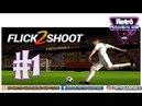 Flick Shoot 2 1 Conhecendo o gamezinho