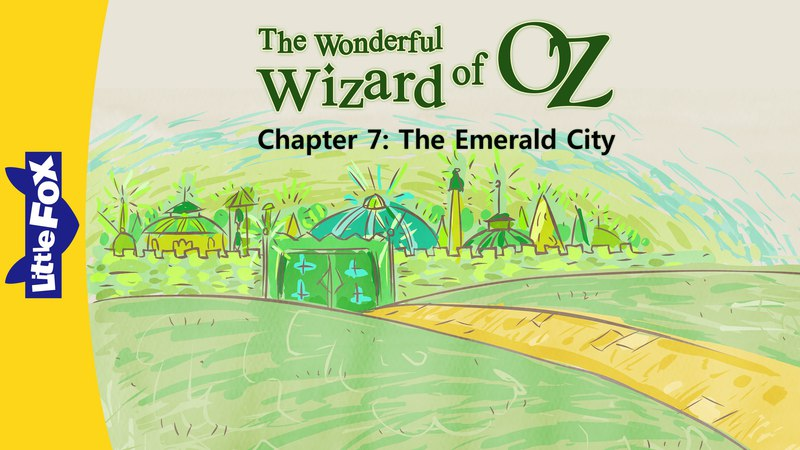 The Wonderful Wizard of Oz 7: The Emerald City | Level 6 | By Little Fox