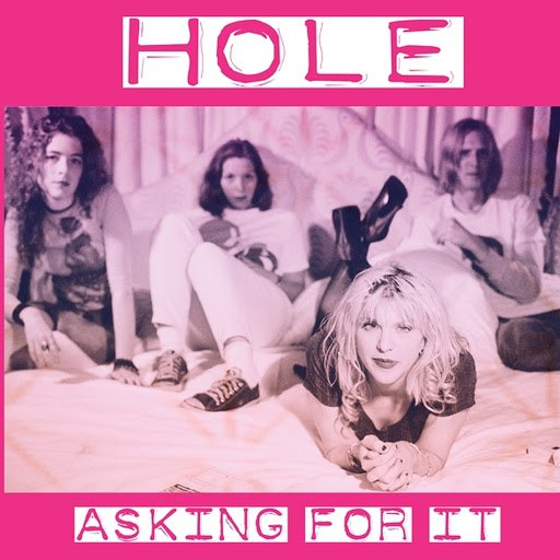 Hole альбом Asking For It (Live)