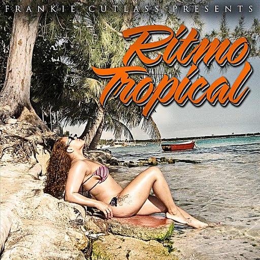 Frankie Cutlass альбом Ritmo Tropical