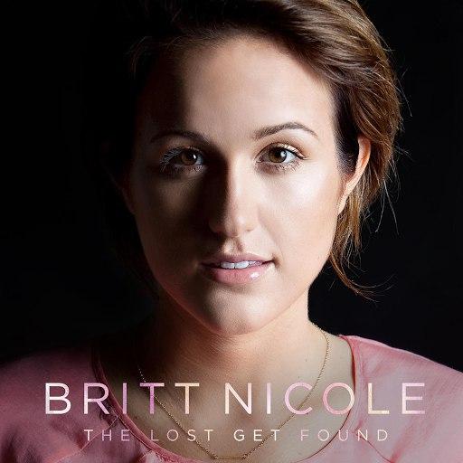 Britt Nicole альбом The Lost Get Found