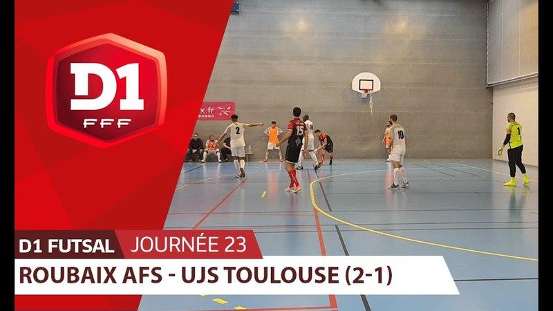 J23 : Roubaix AFS - UJS Toulouse (2-1)