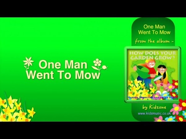 Kidzone - One Man Went To Mow