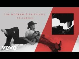 Tim McGraw, Faith Hill - Telluride (Audio)