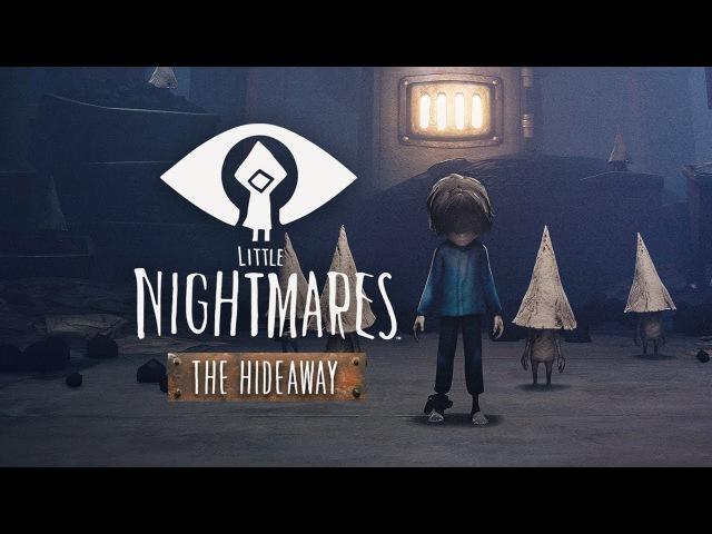 ЗА МНОЙ, МОИ МИНЬОНЫ | Little Nightmares. The Hideaway DLC