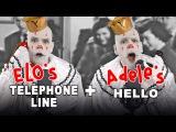 TELEPHONE LINE HELLO (ELO &amp Adele Smoosh-Up)