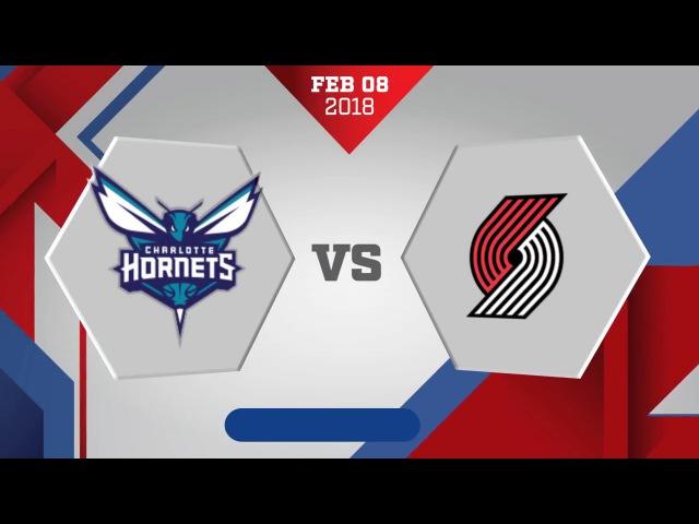 Charlotte Hornets vs. Portland Trailblazers - February 8, 2018
