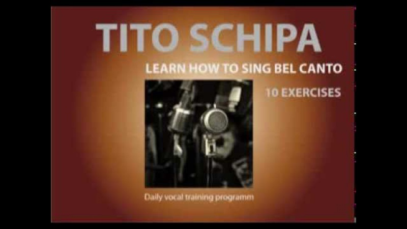 Tito Schipa 10 Exercises How to sing Bel Canto