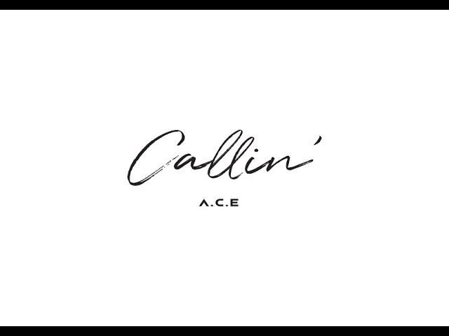 A.C.E(에이스) - Callin MV