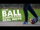 Learn Football Manipulation Skill 12 Panna Move - Day 50 of 90