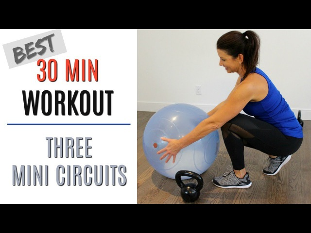 BEST 30 MINUTE WORKOUT PLUS WARMUP CARDIO LEGS ARMS CORE USING A STABILITY BALL KETTLEBELL