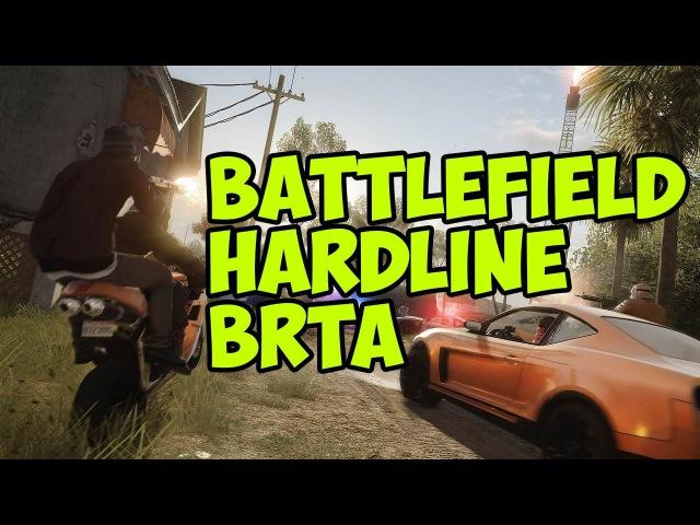 Играем в Battlefield Hardline Beta (ОБТ) - Часть 1