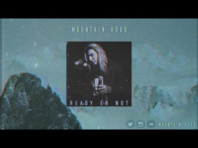 GHOSTEMANE x $UICIDEBOY$ - READY ER NOT Type beat 2018 Mountain Hood prod.