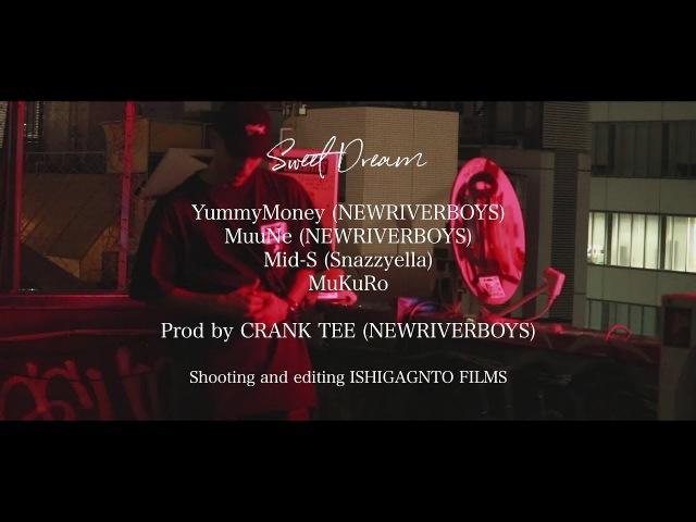 Sweet Dream YummyMoney MuuNe Mid S MuKuRo Prod by CRANK TEE