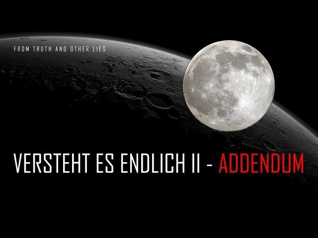 Versteht es endlich II - Addendum