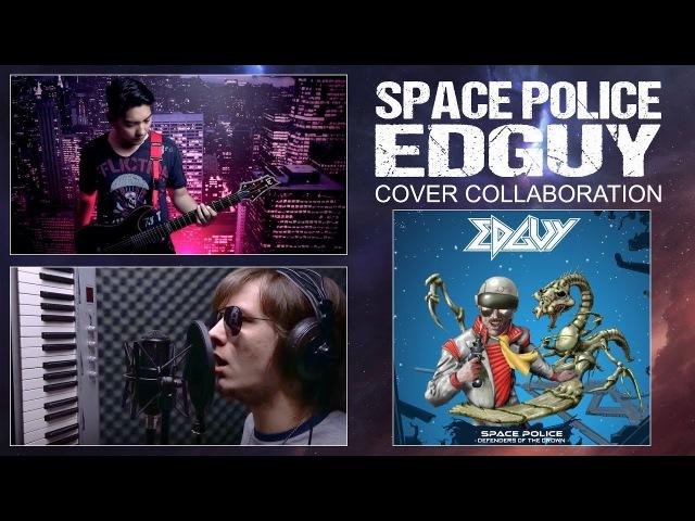 Space Police (Edguy) - Cover by David Olivares ft Artemij Ryabovol