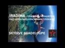 IRADIMA - Прыжки с парашютом над нереально-красивыми пляжами (Гваделупа) FOOL Version