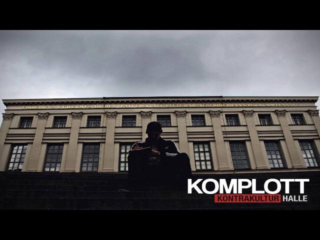 KOMPLOTT - MACHT KAPUTT WAS EUCH KAPUTT MACHT KONTRAKULTUR HALLE